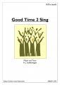 Good Time 2 Sing  (Chor-SATB) - pdf